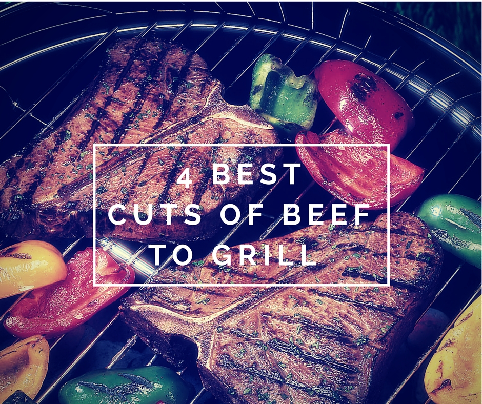 Best Cuts of Beef to Grill