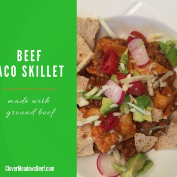 Beef Taco Skillet is a easy and good one-skillet meal   www.clovermeadowsbeef.com grass fed beef