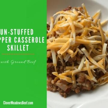 Un-stuffed Pepper Casserole Skillet Clover Meadows Beef Grass Fed Beef St. Louis