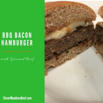 BBQ Bacon Hamburger   Clover Meadows Beef Grass Fed Beef St Louis