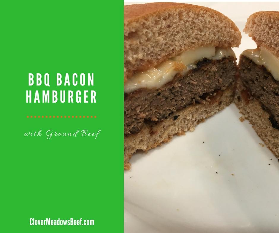 BBQ Bacon Hamburger | Clover Meadows Beef Grass Fed Beef St Louis
