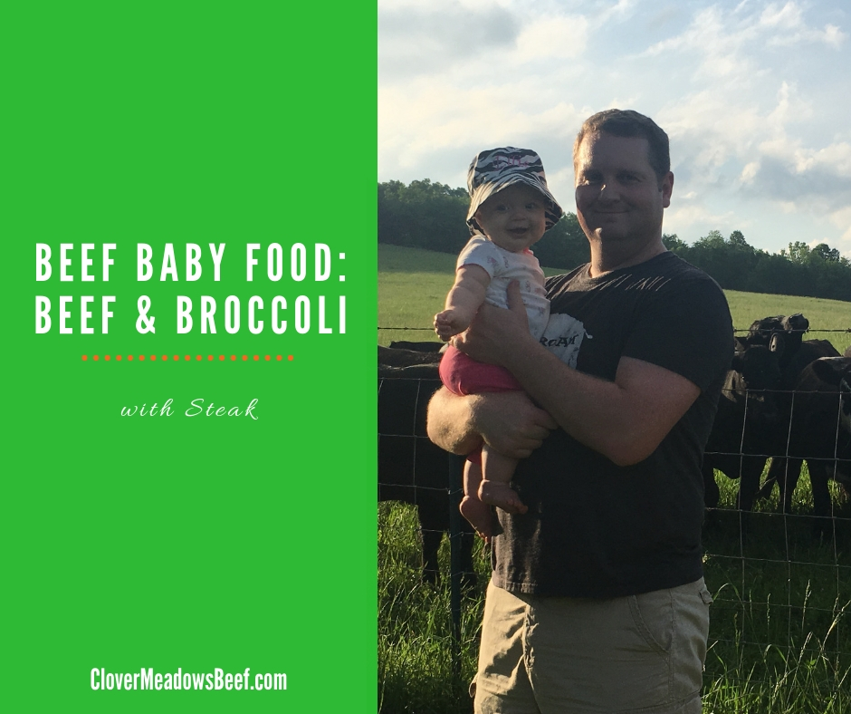 Beef Baby Food - Beef and Broccoli - Grass Fed Beef St Louis Clover Meadows Beef