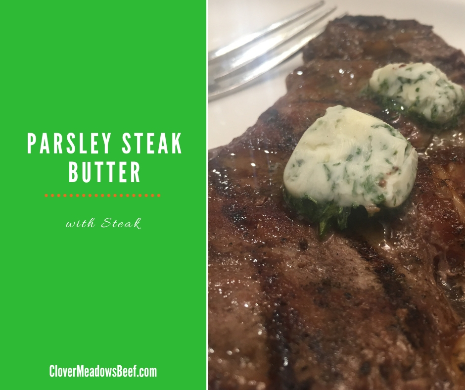 Parsley Steak Butter - Clover Meadows Beef Grass Fed Beef St Louis - Saint Louis - Free Delivery - Missouri