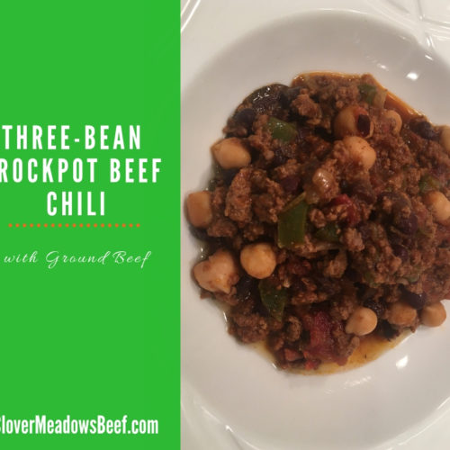 Three Bean Crockpot Chili - Ground Beef Chili - Clover Meadows Beef - St. Louis STL - Grass Fed Beef - All Natural - How to Cook Beef