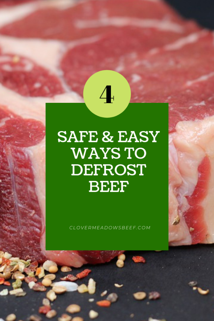 How to thaw beef. 4 easy and safe ways to defrost beef. Refrigerator Thawing, Cold-Water Thawing. Microwave Thawing. Cook Beef Frozen - Clover Meadows Beef Grass Fed Beef St. Louis